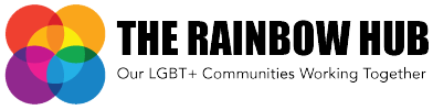The Rainbow Hub. Our LGBT+ Communities Working Together